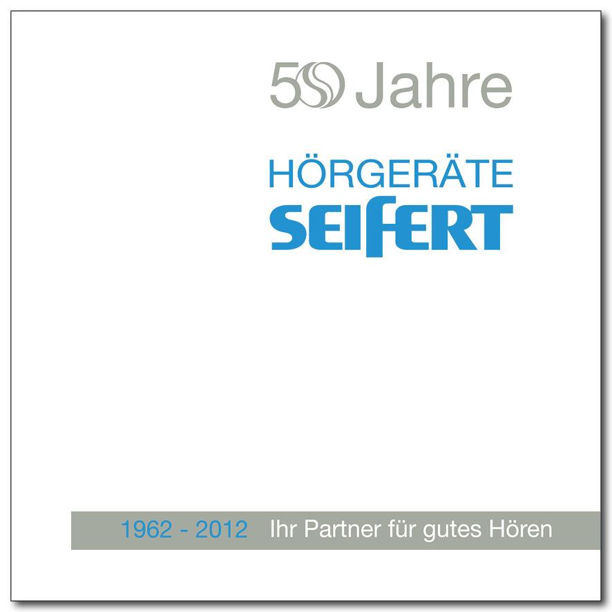 HÖRGERÄTE SEIFERT 50 Jahre